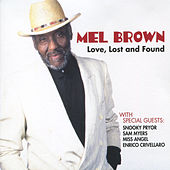 Play & Download Love, Lost and Found by Mel Brown | Napster