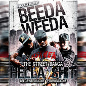 Play & Download Hella Sh*t by Beeda Weeda | Napster
