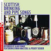 Play & Download Scottish Drinking And Pipe Songs (Digitally Remastered) by Various Artists | Napster