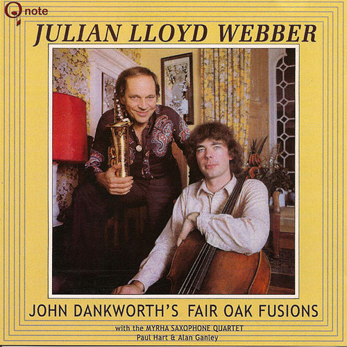 Play & Download John Dankworth's Fair Oak Fusions by Julian Lloyd Webber | Napster