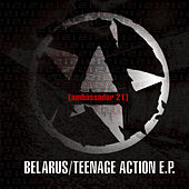 Belarus / Teenage Action by Ambassador 21