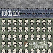 Play & Download Spinning In Circles Is A Gateway Drug by Red City Radio | Napster