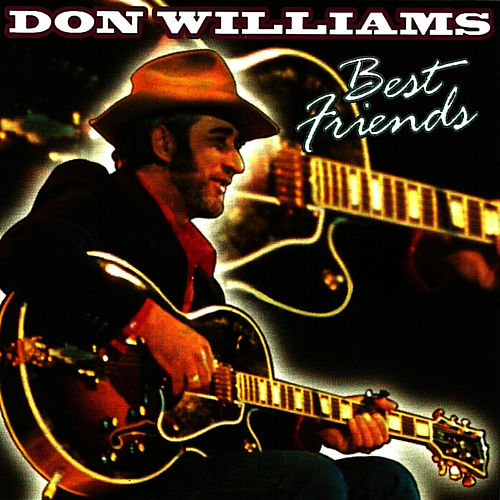 Best Friends by Don Williams
