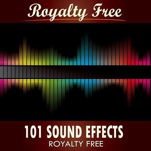 101 Sound Effects - Royalty Free by Sound Effects Royalty Free