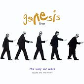 Play & Download Live / The Way We Walk / Volume One: The Shorts by Genesis | Napster