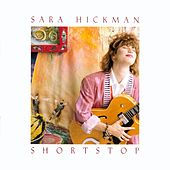 Shortstop by Sara Hickman