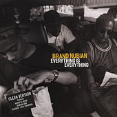 Everything Is Everything von Brand Nubian