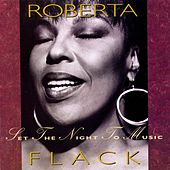 Play & Download Set The Night To Music by Roberta Flack | Napster