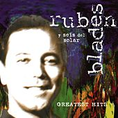 Play & Download Greatest Hits by Ruben Blades | Napster