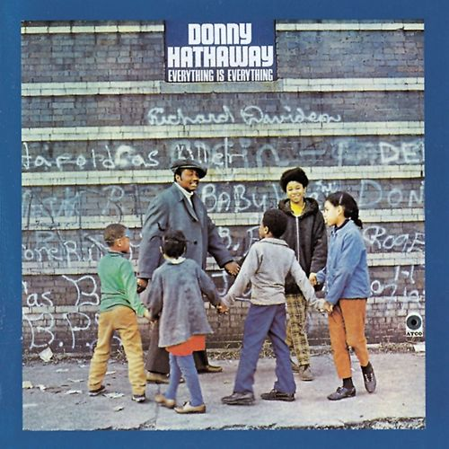 Play & Download Everything Is Everything by Donny Hathaway | Napster