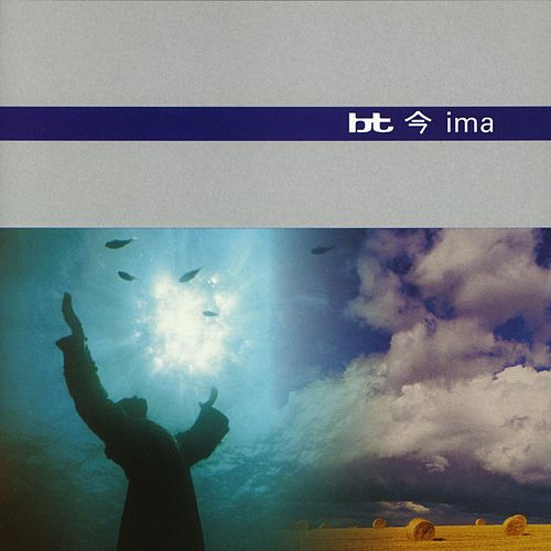 Play & Download Ima by BT | Napster
