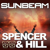 Play & Download Sunbeam by Spencer & Hill | Napster