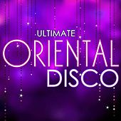 Play & Download Ultimate Oriental Disco by The Oriental Groove Association | Napster