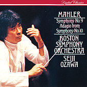 Play & Download Mahler: Symphony No.9; Symphony No.10 (Adagio) by Boston Symphony Orchestra | Napster