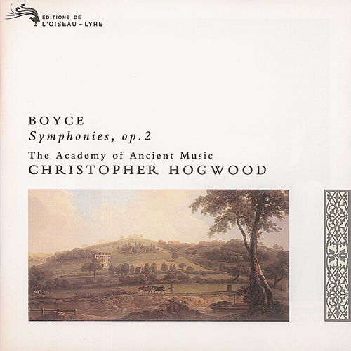 Play & Download Boyce: 8 Symphonies, Op.2 by The Academy Of Ancient Music | Napster