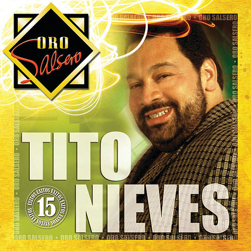 Play & Download Oro Salsero by Tito Nieves | Napster