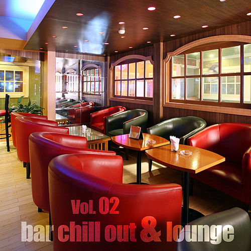 Play & Download Bar Chill Out & Lounge, Vol.02 by Various Artists | Napster