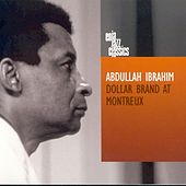 Dollar Brand At Montreux by Abdullah Ibrahim
