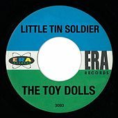 Play & Download Little Tin Soldier by Toy Dolls | Napster