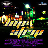 Play & Download Hip Strip Riddim by Various Artists | Napster