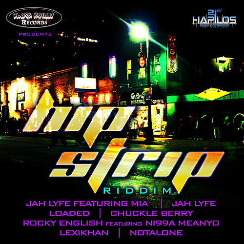 Hip Strip Riddim by Various Artists