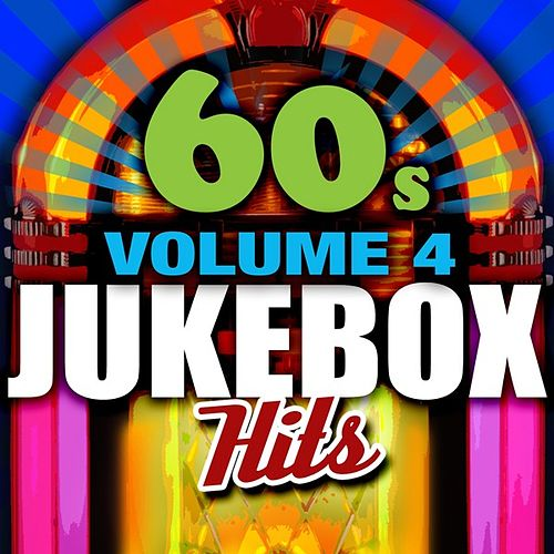 60's Jukebox Hits - Vol. 4 by Various Artists