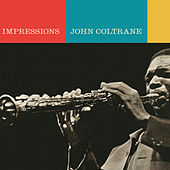 Play & Download Impressions by John Coltrane | Napster