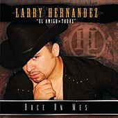 Play & Download Hace Un Mes by Larry Hernández | Napster