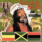 Play & Download Jah Kingdom by Burning Spear | Napster