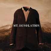 Play & Download Mt. Desolation by Mt. Desolation | Napster