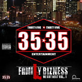 Play & Download 35*35 Family Bizness We Got Next Vol.1 by Various Artists | Napster