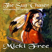 Play & Download The Sun~Chaser by Micki Free | Napster
