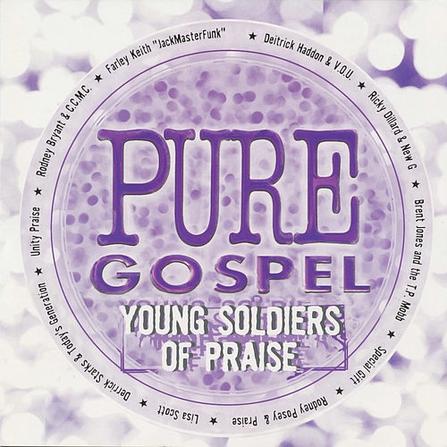 Play & Download Pure Gospel - Young Soldiers of Praise by Various Artists | Napster