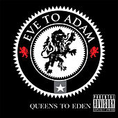 Queens To Eden by Eve to Adam