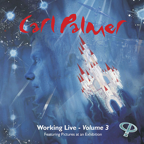 Working Live:Vol 3 by Carl Palmer