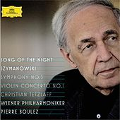 Szymanowski: Violin Concerto No.1, Op.35; Symphony No.3, Op.27