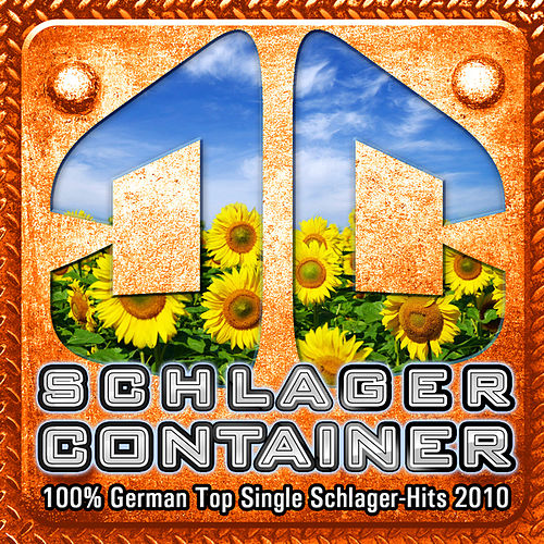 SCHLAGER CONTAINER - 100 % German Top Single Discofox-Hits 2010 by Various Artists