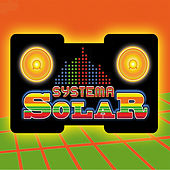 Play & Download Systema Solar by Systema Solar | Napster
