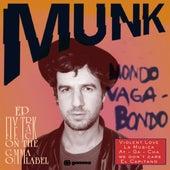 Mondo Vagabondo EP by Munk