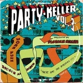 Play & Download Party-Keller Vol. 3 by Various Artists | Napster