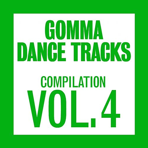 Play & Download Gomma Dance Tracks Compilation Vol.4 by Various Artists | Napster