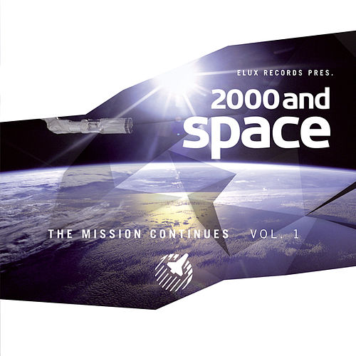 2000 and Space - The Mission Continues Vol. 1 by Various Artists