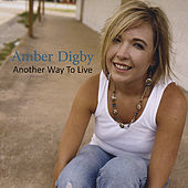 Play & Download Another Way To Live by Amber Digby | Napster