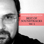Play & Download Best Of Soundtrack Vol 1 by Maximilien Mathevon | Napster