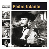 The Platinum Collection by Pedro Infante
