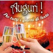 Play & Download Auguri!Per tutti i giorni di festa by Various Artists | Napster