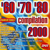 Play & Download '60 '70 '80 Compilation 2000 by Various Artists | Napster