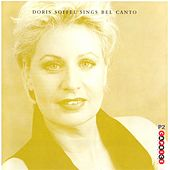 Soffel, Doris: Doris Soffel Sings Bel Canto by Various Artists