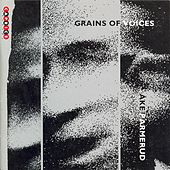 Parmerud: Grains of Voices by Various Artists