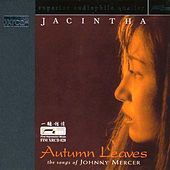 Autumn Leaves - The Songs of Johnny Mercer (Jacintha) by Various Artists